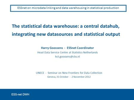 Explaining the statistical data warehouse (S-DWH)