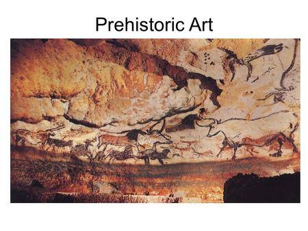 Prehistoric Art. Stone Age Art - The first known period of prehistoric human culture, during which work was largely done with stone tools. The period.