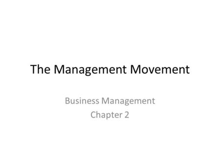 The Management Movement