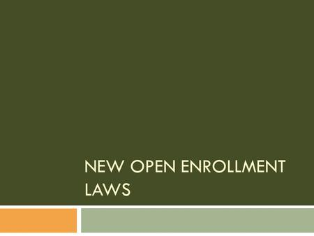 NEW OPEN ENROLLMENT LAWS. Race-Based Nicknames, Logos, Mascots and Team Names 2009 Wisconsin Act 250.