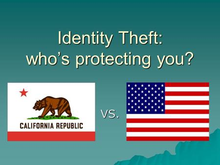 Identity Theft: who's protecting you? VS.. Do you want your financial information in the hands of Big Business?