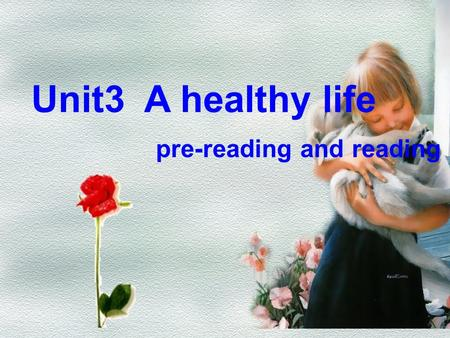 Unit3 A healthy life pre-reading and reading Looking at the following pictures. What are they doing ? Which are healthy activities while which are unhealthy.