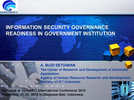 INFORMATION SECURITY GOVERNANCE READINESS IN GOVERNMENT INSTITUTION