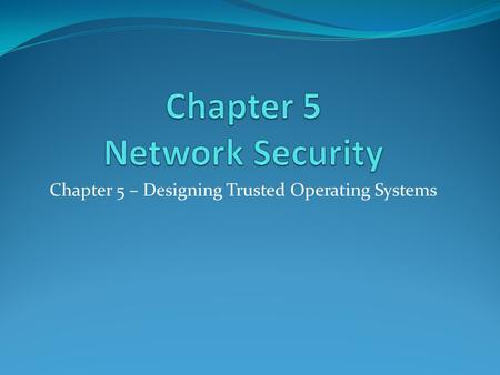 Chapter 5 Network Security