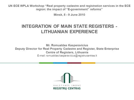INTEGRATION OF MAIN STATE REGISTERS - LITHUANIAN EXPERIENCE