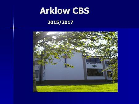 Arklow CBS 2015/2017 Arklow CBS 2015/2017. Aptitude Verbal Reasoning Numerical Ability VR + NA Abstract Reasoning 55505260 Speed & Accuracy Mechanical.