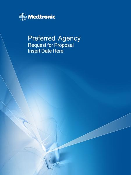 Preferred Agency Request for Proposal Insert Date Here