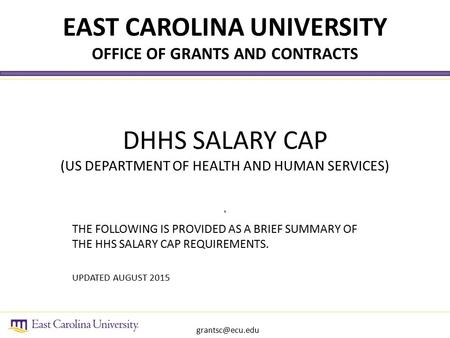 DHHS SALARY CAP (US DEPARTMENT OF HEALTH AND HUMAN SERVICES). THE FOLLOWING IS PROVIDED AS A BRIEF SUMMARY OF THE HHS SALARY CAP REQUIREMENTS. UPDATED.