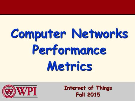 Computer Networks Performance Metrics