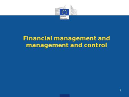 Financial management and management and control 1.