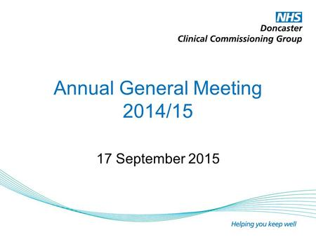 Annual General Meeting 2014/15 17 September 2015.