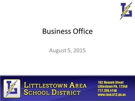 Business Office August 5, 2015. Agenda What's new for FY15-16? Ordering/Purchasing Processes – General Fund and Student Activities Building Budgets Reports.