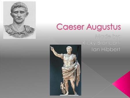  Augustus was born in 9-23-63 BC  Augustus died in 8-19-014  Augustus was already an adult when Julius Caeser adopted him.  Augustus lived a long.