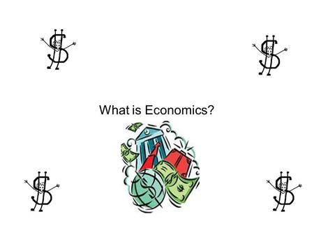 What is Economics?. The exchange and management of goods and services to provide consumers with needs and wants. Definition of Economics.
