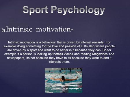 Sport Psychology Intrinsic motivation-