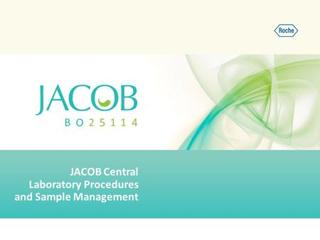 JACOB Central Laboratory Procedures and Sample Management