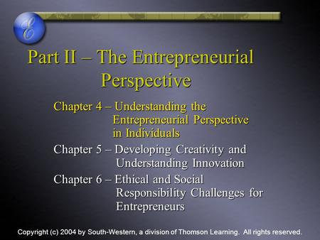 Part II – The Entrepreneurial Perspective