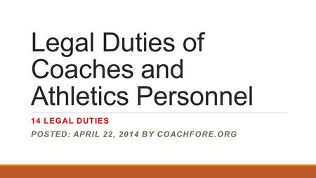 Legal Duties of Coaches and Athletics Personnel