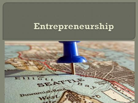  The concept of entrepreneurship has a wide range of meanings. Entrepreneur is a person of very high aptitude, possessing characteristics found in only.