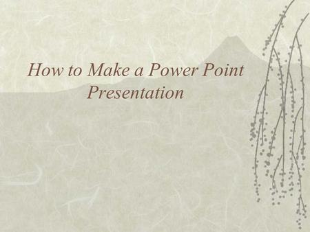 How to Make a Power Point Presentation What to Do First  Open the Microsoft PowerPoint program by double clicking on it.  Create a new presentation.