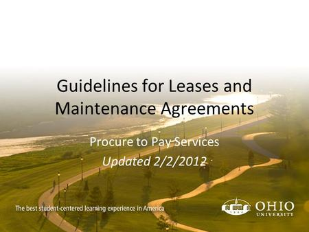 Guidelines for Leases and Maintenance Agreements Procure to Pay Services Updated 2/2/2012.