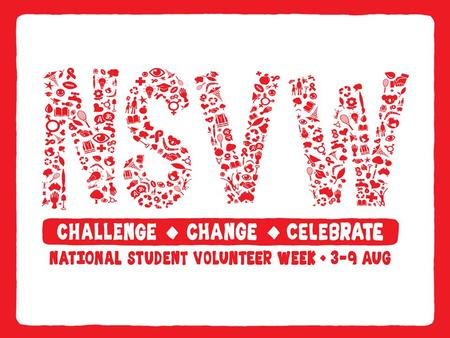 1. National event to CHALLENGE and CELEBRATE young people creating CHANGE through volunteering. 2. Changing volunteering so that it becomes more creative.