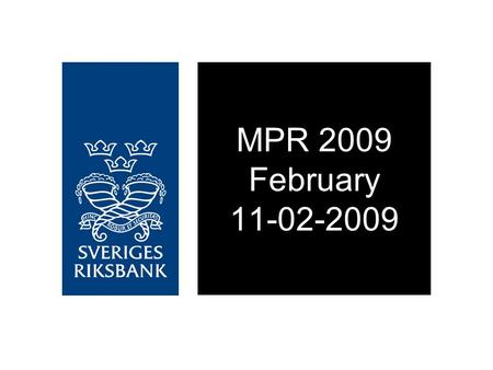 MPR 2009 February 11-02-2009. Figure 1. Repo rate with uncertainty bands Per cent, quarterly averages Source: The Riksbank.