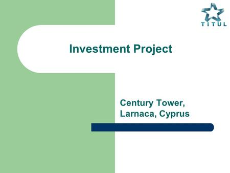 Investment Project Century Tower, Larnaca, Cyprus.