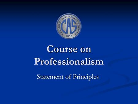 Course on Professionalism Statement of Principles.