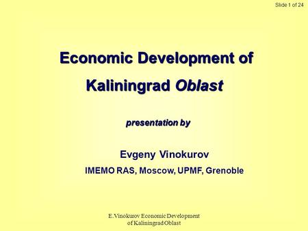 Economic Development of IMEMO RAS, Moscow, UPMF, Grenoble