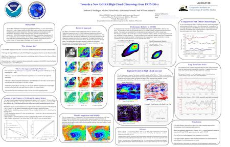 A43D-0138 Towards a New AVHRR High Cloud Climatology from PATMOS-x Andrew K Heidinger, Michael J Pavolonis, Aleksandar Jelenak* and William Straka III.