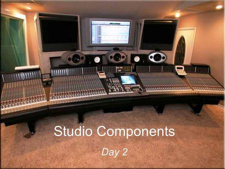 Studio Components Day 2. Speakers M-Audio BX5 A Used primarily as a reference monitor for a recording studio. This particular model would be a common.