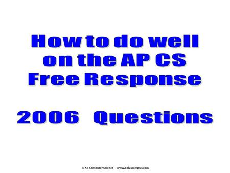 How to do well on the AP CS Free Response Questions