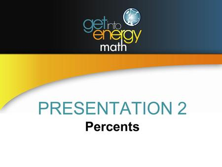 PRESENTATION 2 Percents. PERCENTS Indicates number of hundredths in a whole A decimal fraction can be expressed as a percent by moving the decimal point.