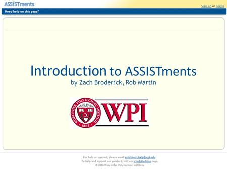 Introduction to ASSISTments by Zach Broderick, Rob Martin.