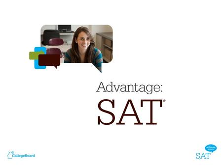 The SAT ® is the nation's most respected college entrance exam. Introduction.