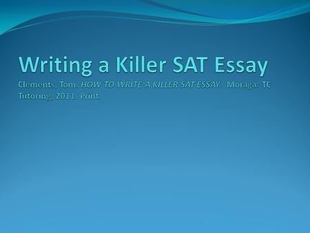 write sat essay 25 minutes If intro with a thesis + three body examples + conclusion = your sat essay writing plan, then read this article.