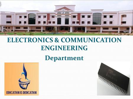 ELECTRONICS & COMMUNICATION ENGINEERING Department.
