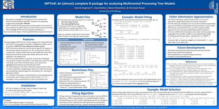 Introduction We present a package for the analysis of (non-hierarchical) Multinomial Processing Tree (MPT) models for the statistical programming language.