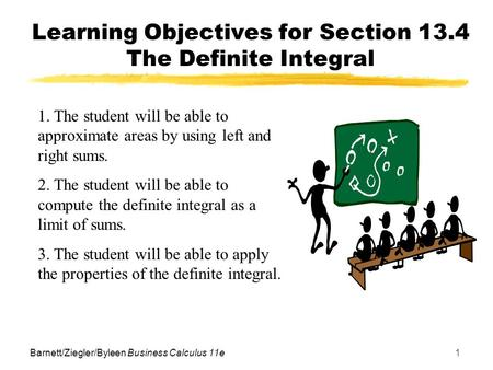 Learning Objectives for Section 13.4 The Definite Integral