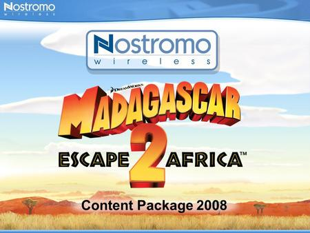 Content Package 2008. Madagascar, the animated movie produced by DreamWorks, released in May 2005 made lifetime gross revenues of over $500 million, which.