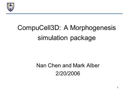 CompuCell3D: A Morphogenesis simulation package