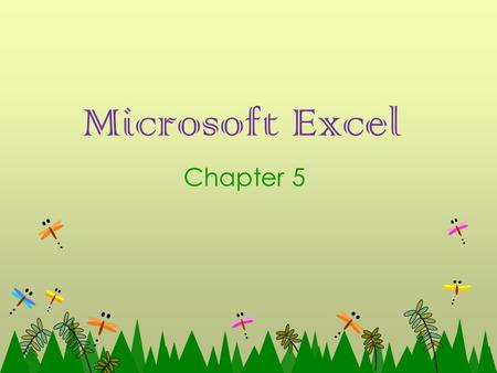Microsoft Excel Chapter 5. Chapter 4 – More built-in function In this chapter, we are going to discover more built-in functions in excel such as Maximum,