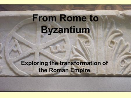Exploring the transformation of the Roman Empire