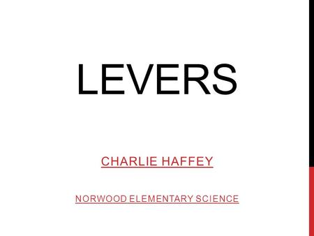 Charlie Haffey Norwood Elementary Science