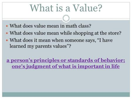 What is a Value? What does value mean in math class?