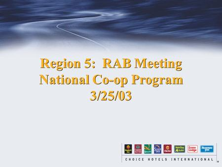 Region 5: RAB Meeting National Co-op Program 3/25/03 Region 5: RAB Meeting National Co-op Program 3/25/03.