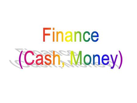 Finance is a field that studies and addresses the ways in which individuals, businesses, and organizations raise, allocate, and use monetary resources.
