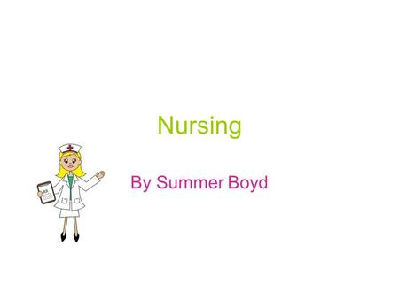 Nursing By Summer Boyd. Pay The median annual wage of registered nurses was $64,690 in May 2010. The median wage is the wage at which half of the workers.