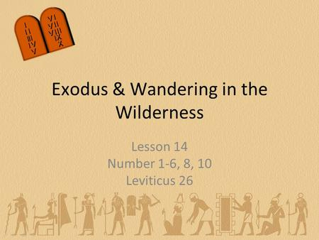 Exodus & Wandering in the Wilderness